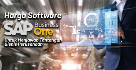 Harga Software SAP Untuk Menjawab Tantangan Bisnis Perusahaan