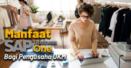 Manfaat SAP Business One Bagi Pengusaha UKM di Indonesia