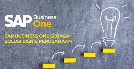 sap business one sebagai solusi bisnis perusahaan
