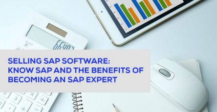 selling sap software knows sap and the benefits of becoming sap expert