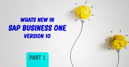 whats new in sap business one version 10 part 1