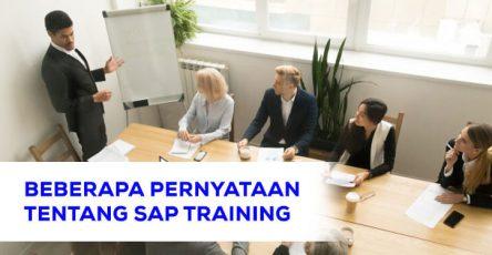 Beberapa Pernyataan Tentang SAP Training