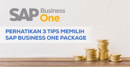 perhatikan 3 tips memilih sap business one package