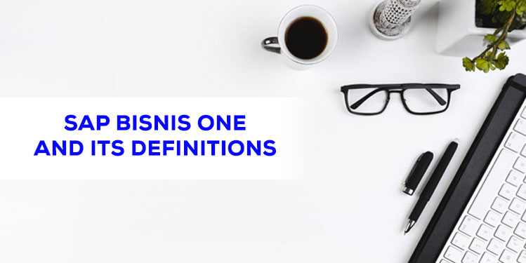 sap bisnis one and its definitions