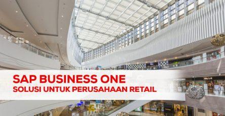 SAP Business One Solusi Untuk Perusahaan Retail