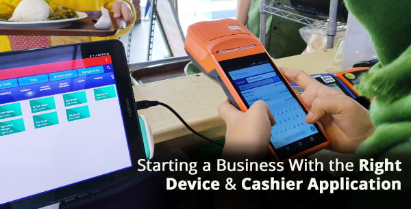 Starting a Business With the Right Device and Cashier Application