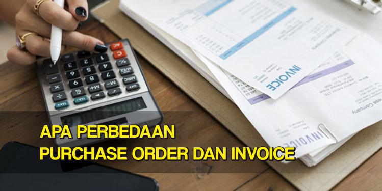 apa perbedaan purchase order dan invoice