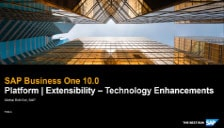 SAP Business One 10 Platform and Extensibility - Technology Enhancements